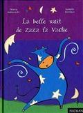 la belle nuit de Zaza la vache