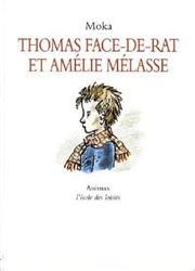 Thomas Face de Rat et Amélie Mélasse