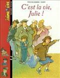 C'est la vie, Julie !