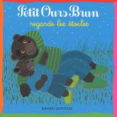 Petit ours brun et les etoiles